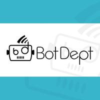 BotDept - The favorite chatbot department.