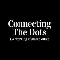 Connecting The Dots|シェアオフィス x コワーキング
